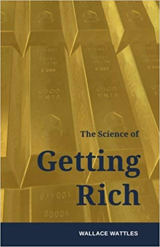 The Science of Getting Rich: How to make money and get the life you want