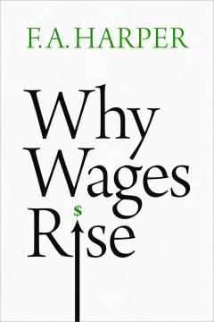 Why Wages Rise